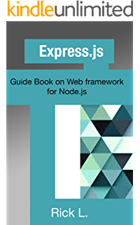 Amazon expressjs web app development with nodejs framework expressjs guide book on web framework for nodejs malvernweather Choice Image