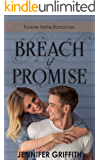 Breach of Promise: A Promise to Marry Later Romance (Forever Home Romances Book 3)