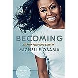 Becoming. Mi historia adaptada para jóvenes / Becoming: Adapted for Young Reader s (Spanish Edition)