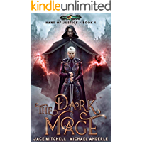 The Dark Mage (Hand Of Justice Book 1) (English Edition)