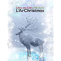 【Amazon.co.jp限定】LIVE 2018 L'ArChristmas(Blu-ray)(初回生産限定盤)(トートバッグ(Amazon.co.jp ver.)付)