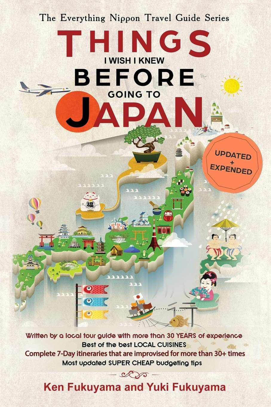 Japan Travel Guide: Things I Wish I Knew Before Going To Japan por Ken Fukuyama