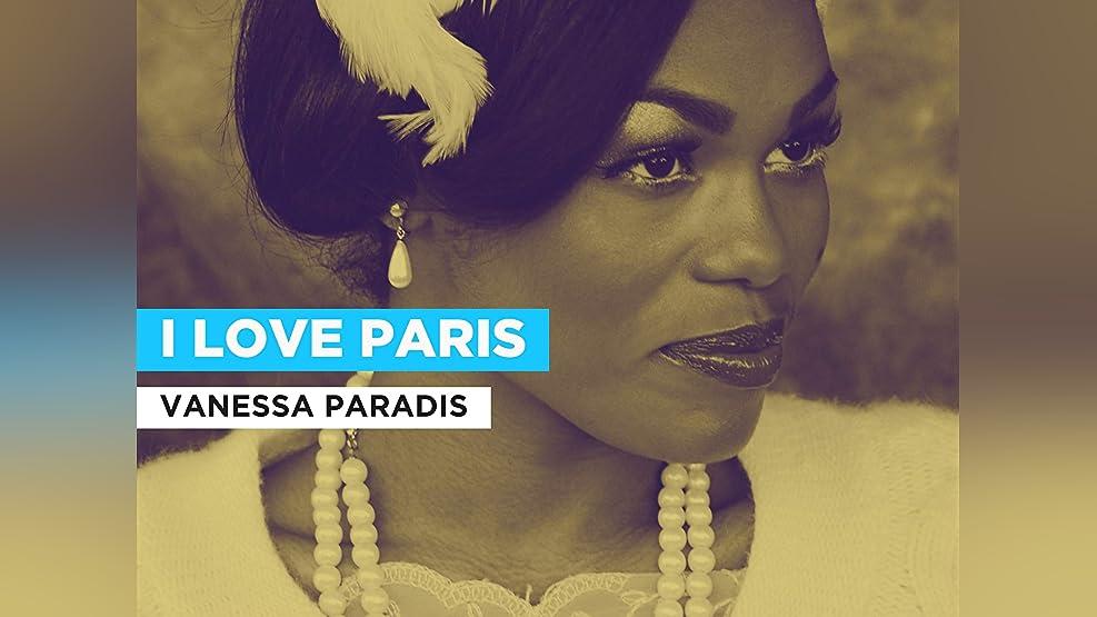 I Love Paris in the Style of Vanessa Paradis
