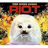 Fire Down Under Reissue