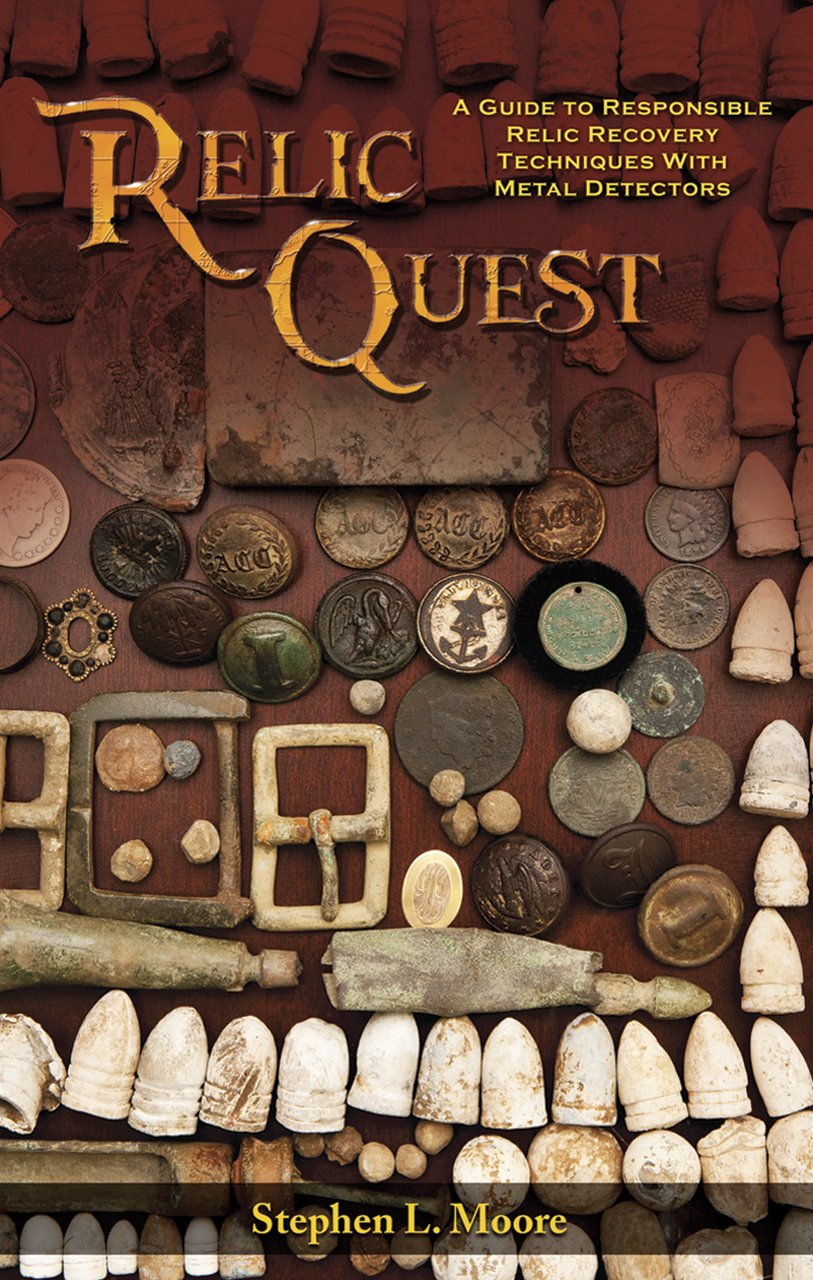 Relic Quest: A Guide to Responsible Relic Recovery Techniques with Metal Detectors: Amazon.es: Stephen L. Moore: Libros en idiomas extranjeros
