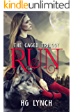 Run (Caged Trilogy Book 1)