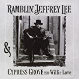 Cypress Grove With Willie Love [Import anglais]