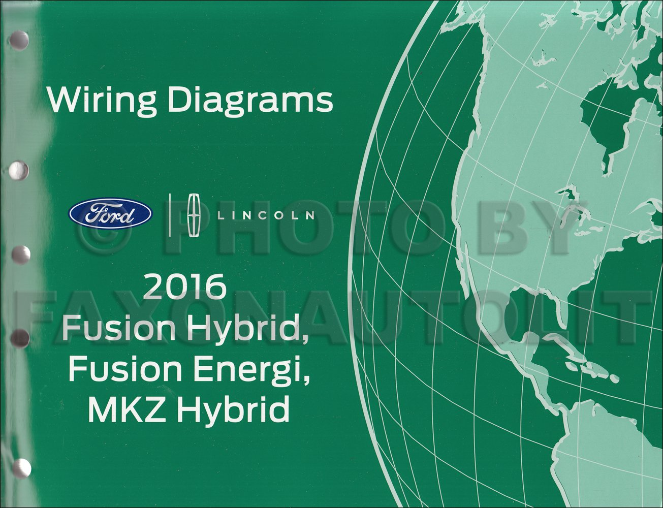 2016 Ford Fusion Energi Hybrid Lincoln MKZ HYBRID Wiring Diagram Manual  Original: Ford: Amazon.com: Books