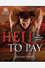 Hell to Pay: The Complete Series Kindle Edition