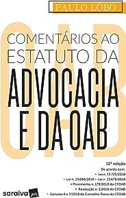 Comentários ao estatuto da advocacia e da OAB - 12ª edição de 2019