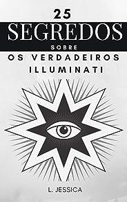 25 segredos sobre os verdadeiros Illuminati