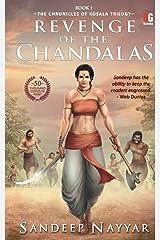 Revenge of the chandalas (The chronicles of kosala) Paperback
