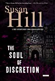 The Soul of Discretion: A Chief Superintendent Simon Serrailler Mystery (Simon Serrailler Crime Novels (Paperback))