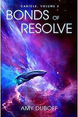 Bonds of Resolve (Cadicle) Paperback