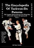 The Encyclopedia of Taekwon-Do Patterns, Vol 3