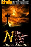 N: The Shadow of the Cross (N Book 2)
