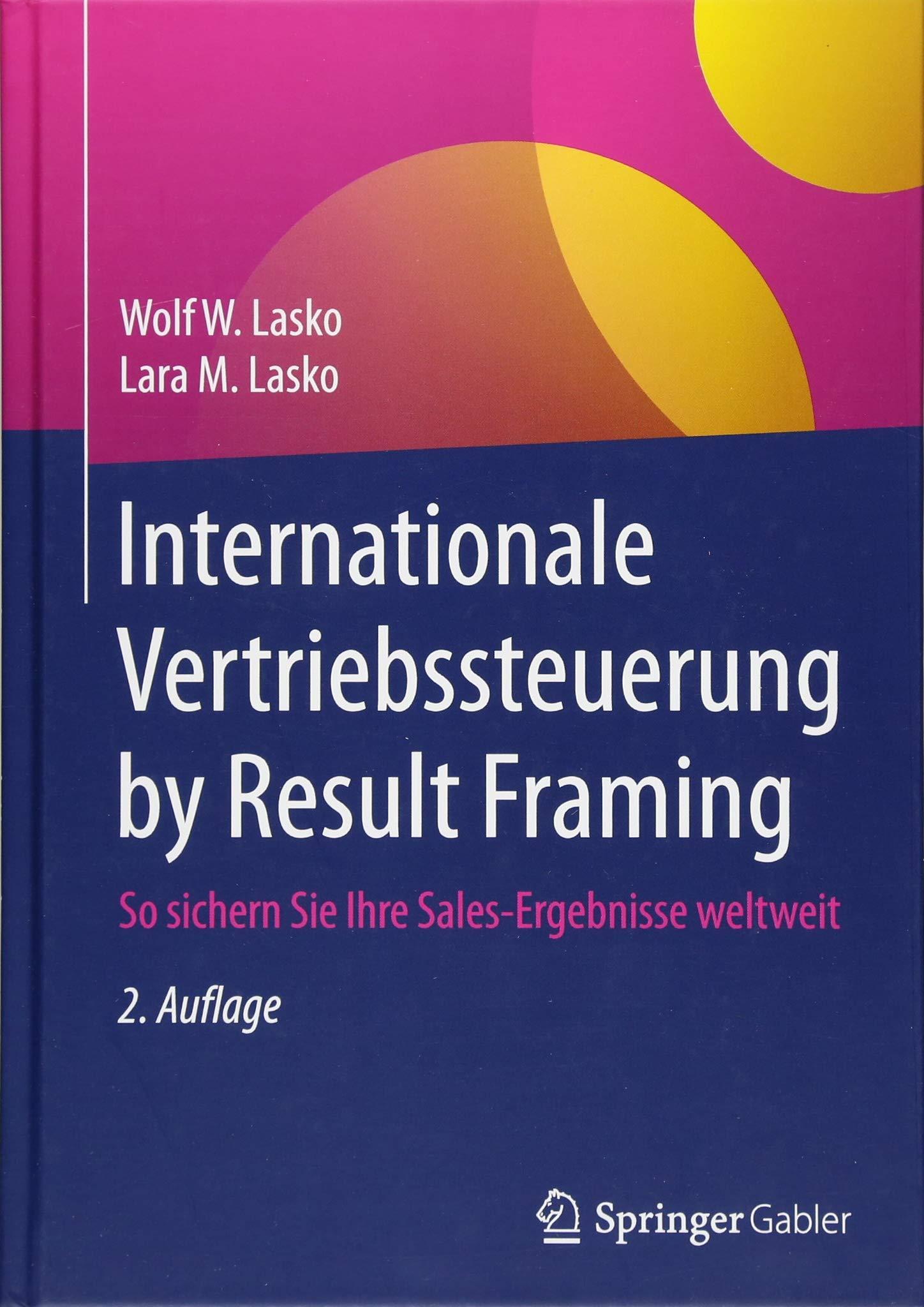 Internationale Vertriebssteuerung by Result Framing: So sichern Sie ...