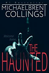The Haunted: A Novel of Supernatural Horror Kindle Edition