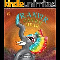 Ranvir Cannot Hear
