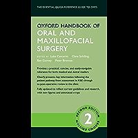 Oxford Handbook of Oral and Maxillofacial Surgery (Oxford Medical Handbooks) (English Edition)