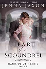 Heart of a Scoundrel (Handful of Hearts Book 4) Kindle Edition