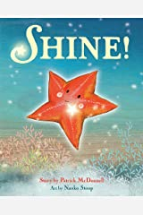 Shine! Hardcover