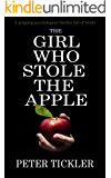 THE GIRL WHO STOLE THE APPLE a gripping psychological thriller full of twists