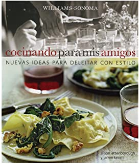 Cocinando para mis Amigos/ Cooking for Friends (Spanish Edition)