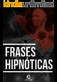 Guia Frases Hipnóticas: Aumente Suas Vendas Usando Técnicas de Persuasão e Copywriting