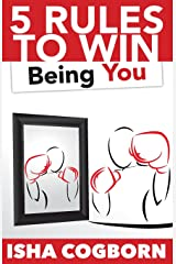 5 Rules to Win Being You Paperback
