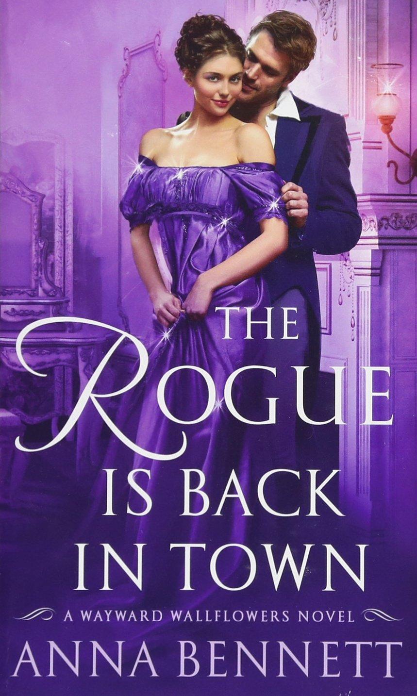 Download The Rogue Is Back in Town: A Wayward Wallflowers Novel (The Wayward Wallflowers) ebook