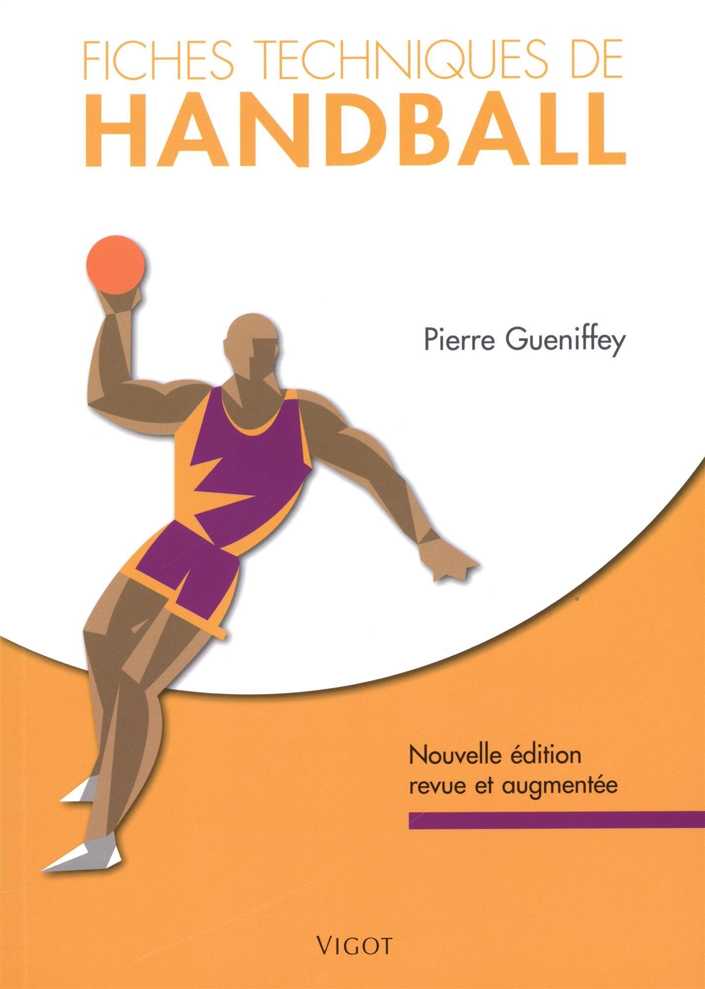 Amazon Fr Fiches Techniques De Handball Gueniffey Pierre Livres