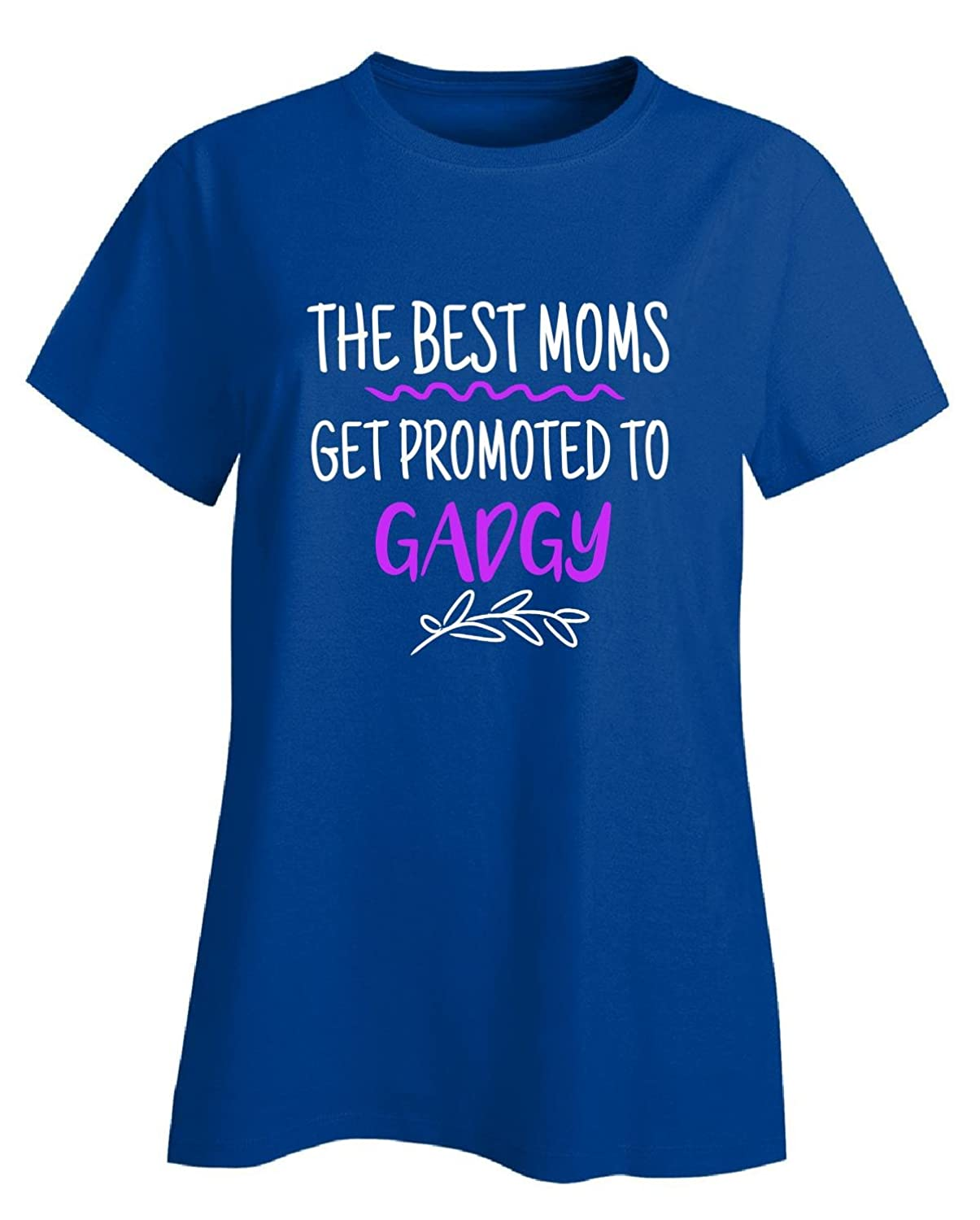 Best Moms Get Promoted To Gadgy Cute Christmas Gift - Ladies T-shirt