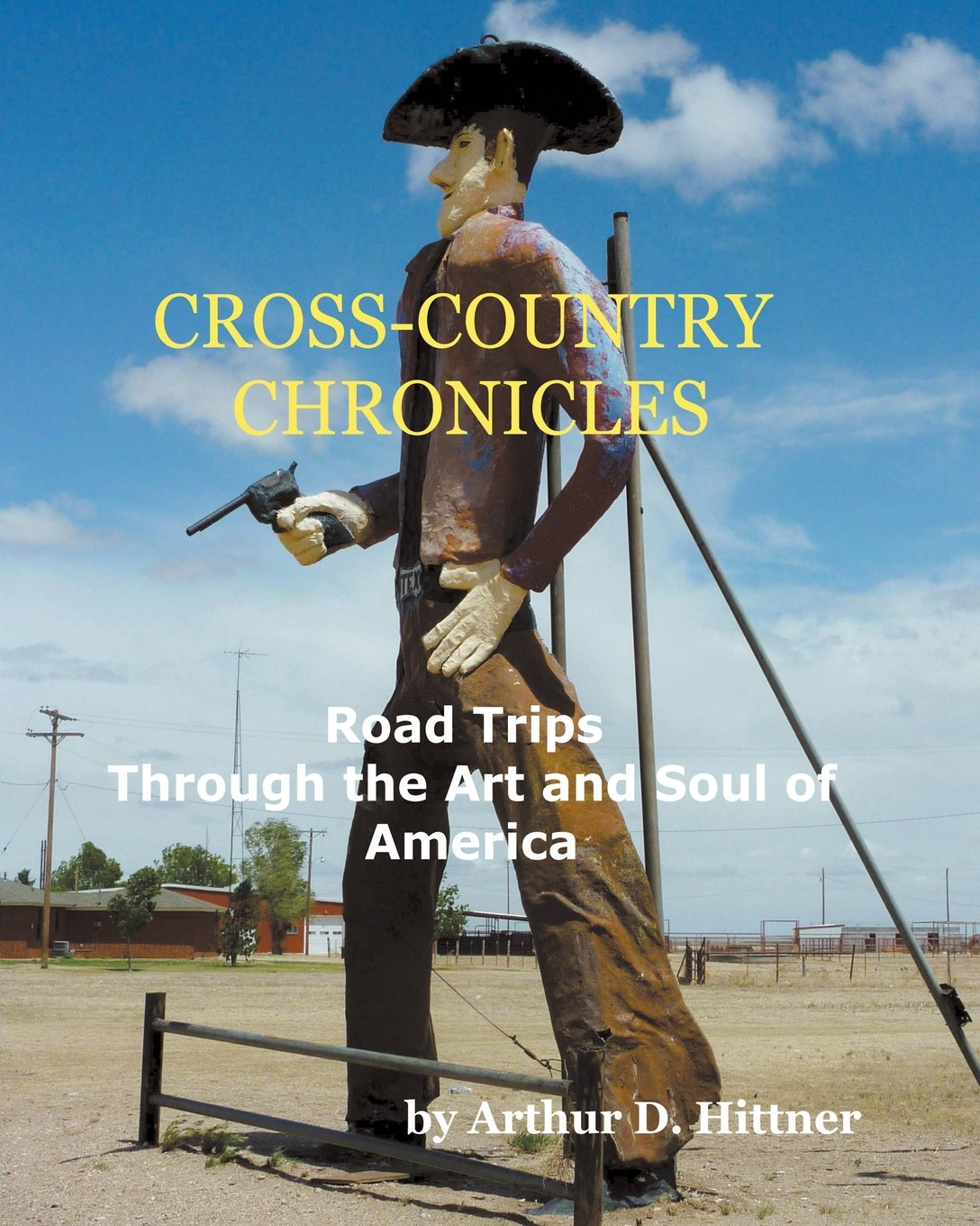 Cross-Country Chronicles: Road Trips Through the Art and Soul of America pdf epub