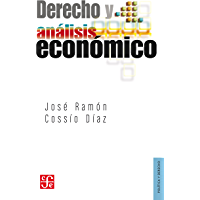 Derecho y análisis económico (Politica Y Derecho)