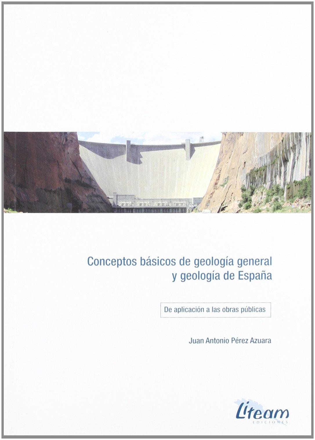 Conceptos basicos de geologia general y geologia de España: Amazon ...