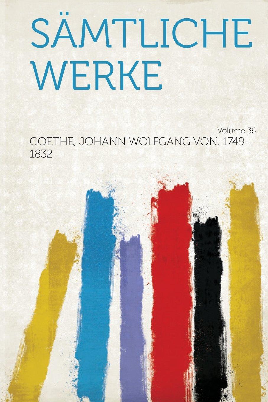 Download Samtliche Werke Volume 36 (German Edition) ebook