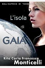 L'isola di Gaia (Aurora Vol. 2) (Italian Edition) Kindle Edition