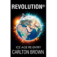 Revolution: Ice Age Re-Entry