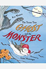 The Teeny Tiny Ghost and the Monster Kindle Edition