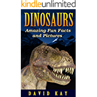 Dinosaurs: Amazing Fun Facts and Pictures (Kids Dinosaur Books)