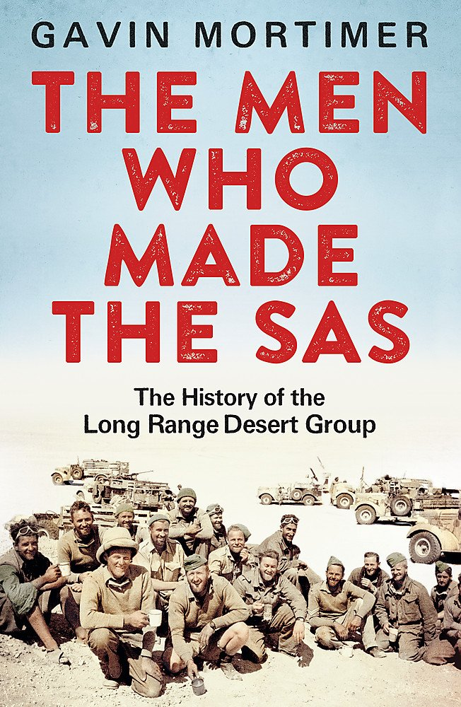Download The Men Who Made the SAS: The History of the Long Range Desert Group PDF