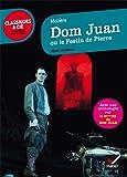 Dom Juan: suivi d'une anthologie sur le mythe de Don Juan (Classiques & Cie Lycée)
