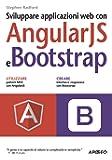 Sviluppare applicazioni web con AngularJS e Bootstrap