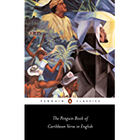 The Penguin Book of Caribbean Verse in English (Penguin Classics)