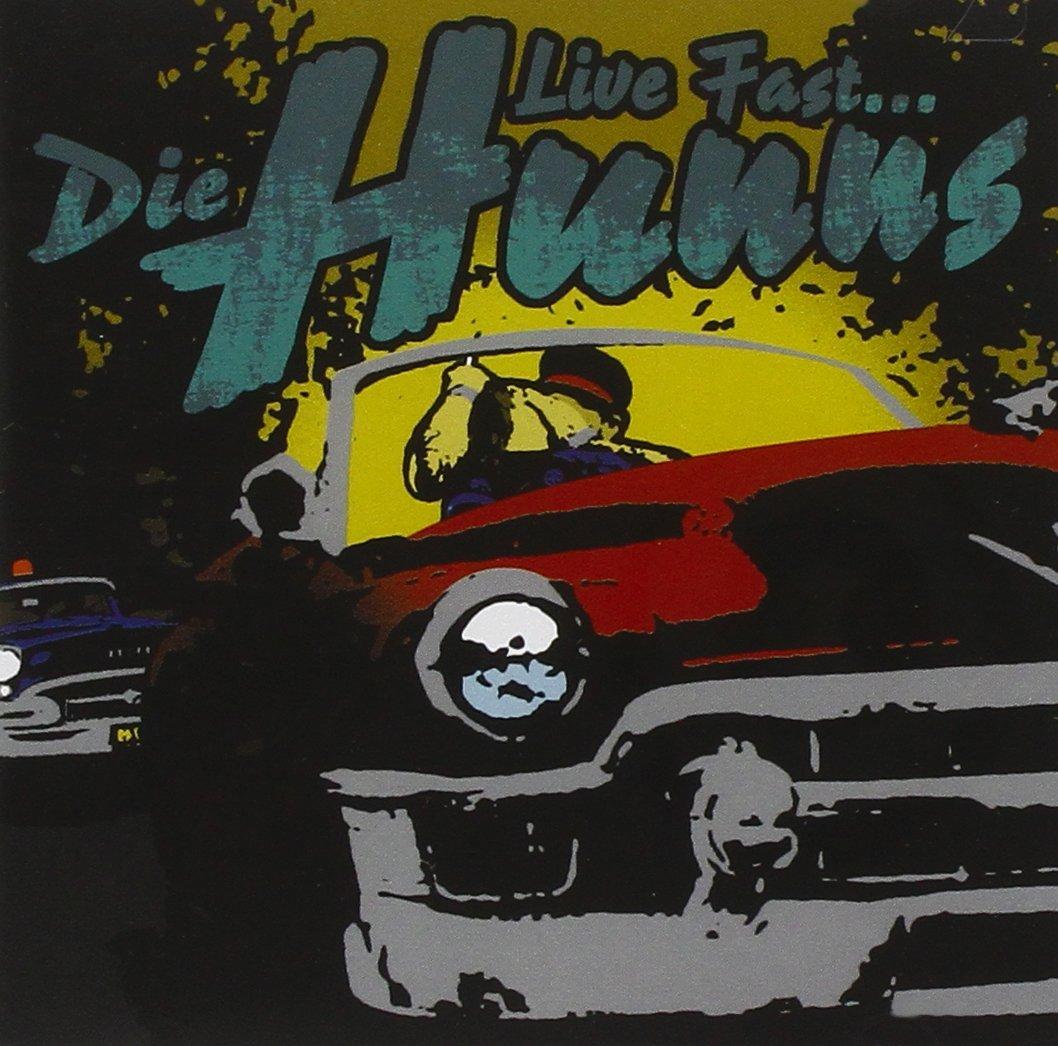 Live Fast Die Hunns