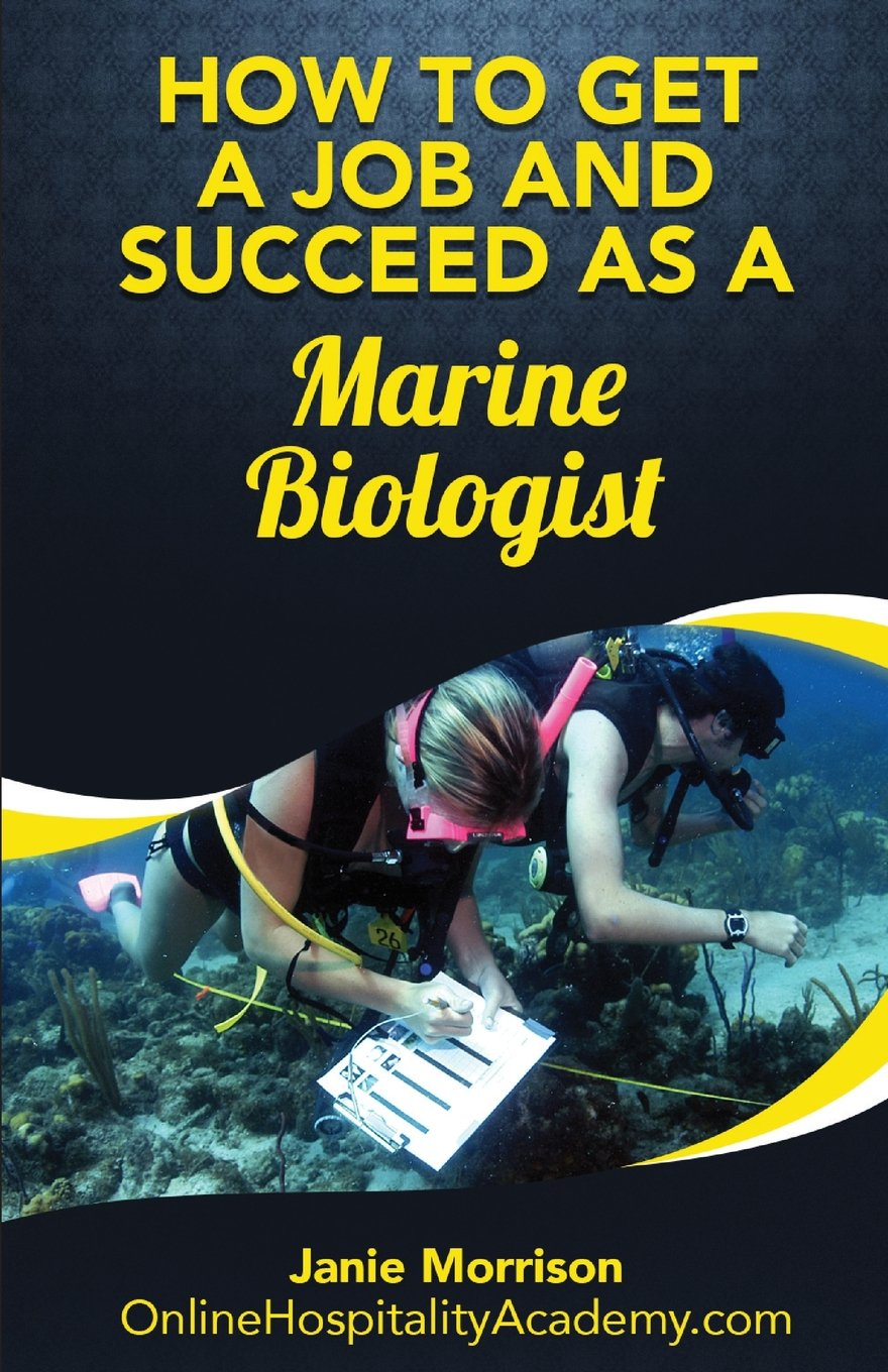 How to Get a Job and Succeed as a Marine Biologist