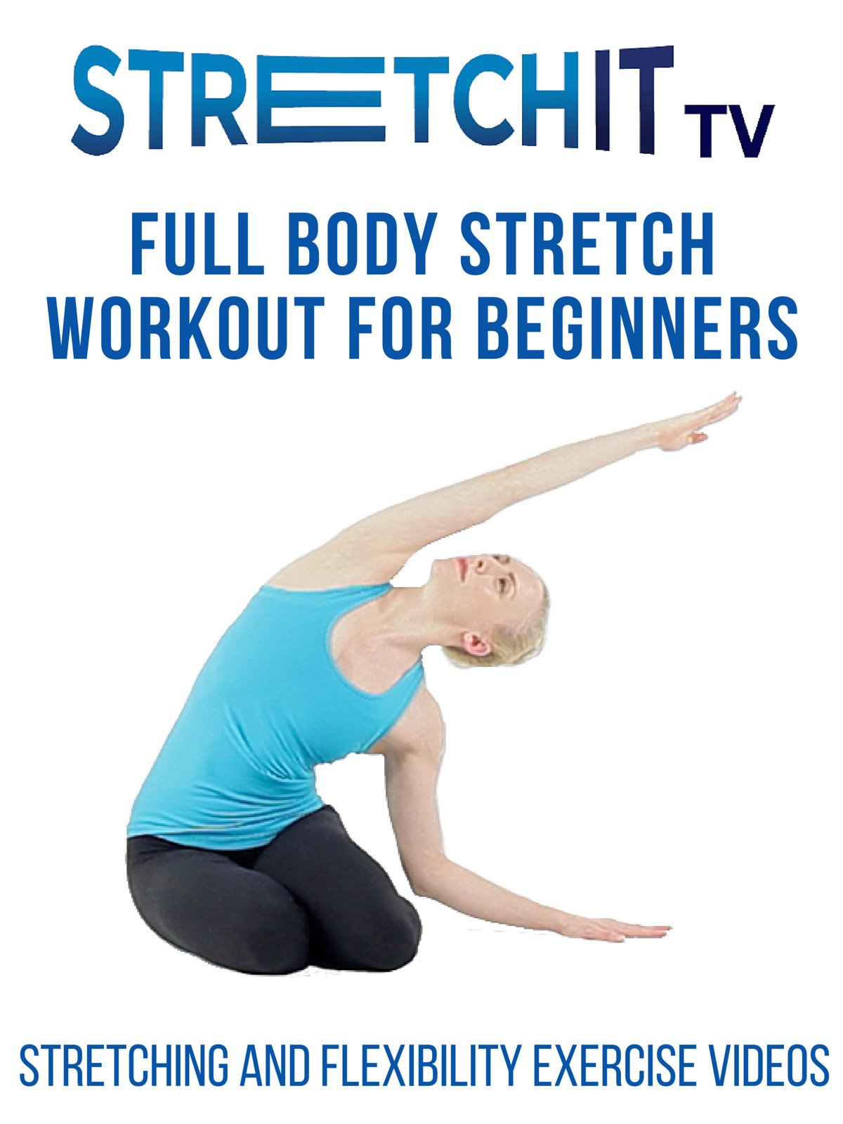 Amazon Com Stretching And Flexibility Exercise Videos Full Body Stretch Workout For Beginners Allison Wardwell Stretchit