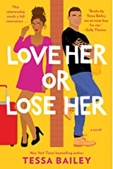 Love Her or Lose Her: A Novel Kindle Edition