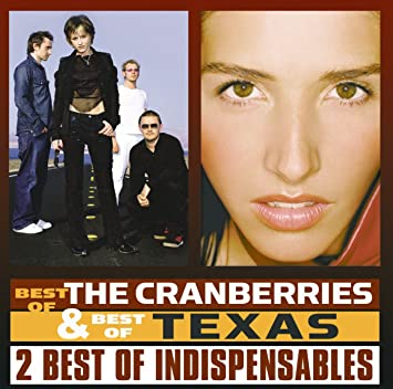 7be1148056d7e Best of The Cranberries and Best of Texas - Amazon.com Music